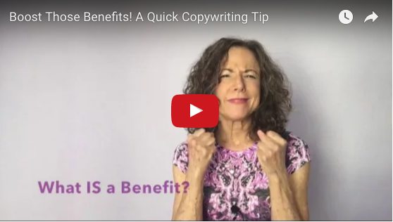 Bring On the Benefits! How to Identify the Big Benefits You Offer (and Infuse Them in Your Copy!)