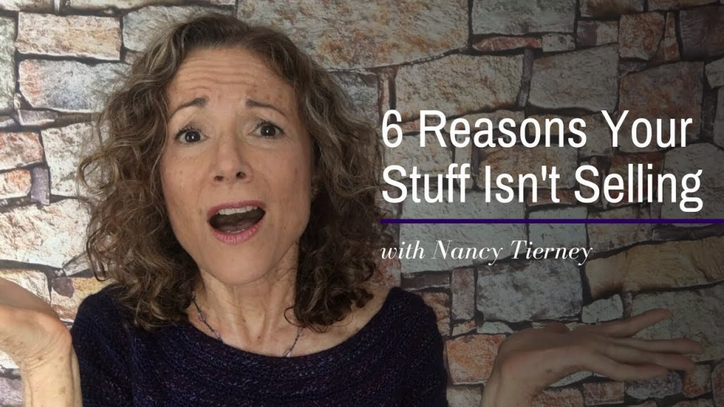 6 Reasons Why Your Stuff Isn't Selling… and What To Do About It